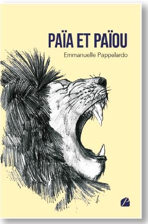 Païa et Païou de Emmanuelle Pappalardo - Les Éditions du Panthéon