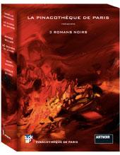 La Pinacothèque de Paris réunit dans un coffret exclusif trois nouveaux romans parus dans la collection « ArtNoir » aux éditions Cohen&Cohen