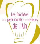 Les Trophées de la Gastronomie et des Saveurs de l'Ain lundi 2 décembre 2013, Ainterexpo à Bourg-en-Bresse