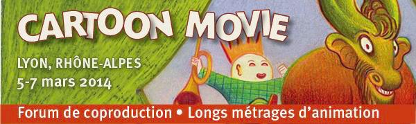 Cartoon Movie rassemblera plus de 700 professionnels du film d'animation du 5 au 7 mars à Lyon