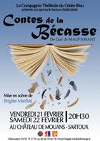 Les contes de la Bécasse, de Guy De Maupassant, spectacle lecture théâtralisé, château de Mouans-Sartoux (06), 21 et 22 février 2014