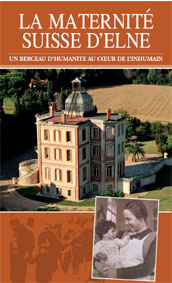 « La Maternité Suisse d'Elne, un berceau d'humanité au cœur de l'inhumain » devient une exposition itinérante