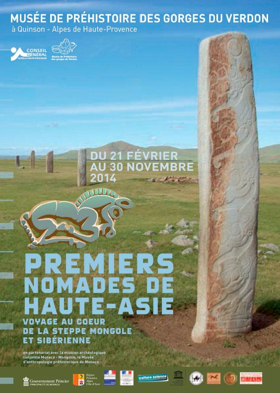 Premiers nomades de Haute-Asie, Voyage au cœur de la steppe mongole et sibérienne, Musée de Préhistoire des gorges du Verdon à Quinson/ Alpes de Haute-Provence, du 21 février au 30 novembre 2014