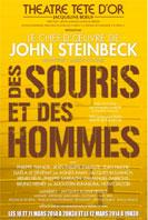 Des souris et des hommes de John Steinbeck, adaptation de Marcel Duhamel, théâtre Tête d'Or, Lyon, du 10 au 13 mars 2014