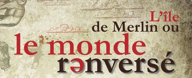 L'île de Merlin ou le Monde renversé de Gluck, opéra-comique au Musée Dapper du 14 au 16 mars 2014