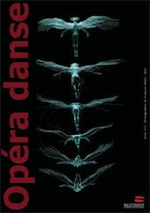 Opéra danse. Chorégraphie et conception de Michel Hallet Eghayan. Première mondiale – 29 mars 2014 au Théâtre de Fontainebleau