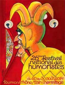 26e édition du Festival national des humoristes de Tournon-sur-Rhône et Tain-l'Hermitage du 20 au 30 août 2014