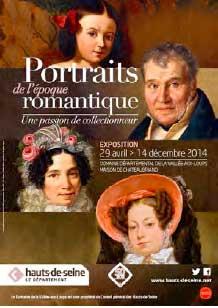 Portraits de l'époque romantique. Une passion de collectionneur, Domaine départemental de la Vallée-aux-Loups, Maison de Chateaubriand à Châtenay-Malabry, du 29 avril au 14 déc. 2014