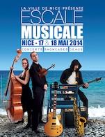 Escale Musicale 1ère édition, les 17 et 18 mai 2014 à Nice