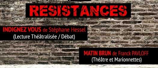 """Résistances : """"Matin Brun"""" de Franck Pavloff et """"Indignez-Vous !""""  de Stéphane Hessel"""