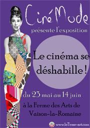 Le Cinéma se déshabille, exposition dans le cadre du Festival CinéMode, Vaison la Romaine, du 23 mai au 14 juin 2014