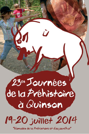23es Journées de la Préhistoire de Quinson. Samedi 19 et dimanche 20 juillet 2014
