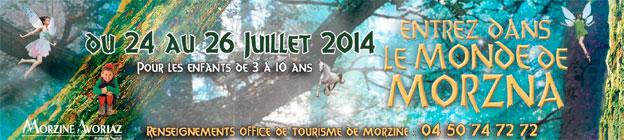 Le Monde de Morz'na à Morzine, du 24 au 26 juillet 2014