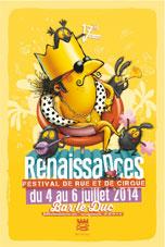 RENAISSANCES 2014 : Festival de Rue et de Cirque de Bar-le-Duc (55 Meuse) - Du 4 au 6 juillet 2014