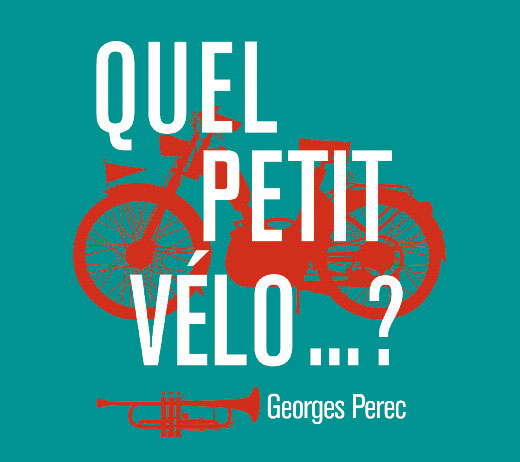 QUEL PETIT VÉLO…? Petit Bois Cie, la Manutention, Avignon Off du 5 au 27 juillet à 22h45