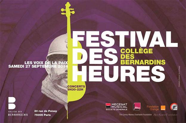Festival des Heures 2014 « Les Voix de la Paix », 4e édition, samedi 27 septembre 2014, de 9h30 à 22h au Collège des Bernardins, Paris