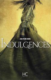 Indulgences, de Jean-Pierre Bours, HC Editions