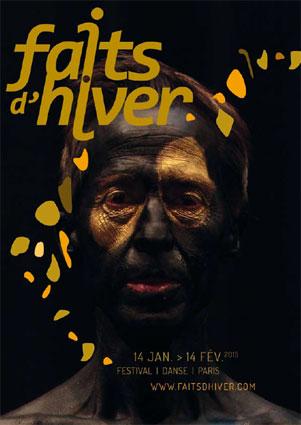 Festival de danse Faits d'Hiver, 17e édition, du 14 janvier au 14 février 2015 à Paris. Directeur artistique : Christophe Martin