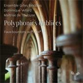 Polyphonies oubliées, Faux-bourdons français, XVIe - XIXe siècles, par l'Ensemble Gilles Binchois, sortie le 2 décembre chez Aparté