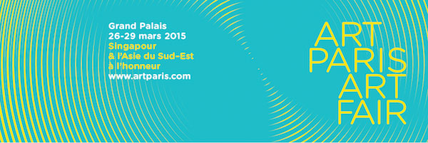 Art Paris Art Fair du 26 au 29 mars 2015 au Grand Palais, Paris, accueille Singapour et l'Asie du Sud-Est