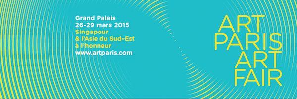 Art Paris Art Fair du 26 au 29 mars 2015 au Grand Palais, Paris, accueille Singapour et l'Asie du Sud-Est