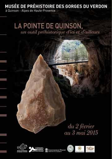 La pointe de Quinson, un outil préhistorique d'ici et d'ailleurs, musée de Préhistoire des gorges du Verdon,  Alpes de Haute-Provence, du 2 février au 3 mai 2015