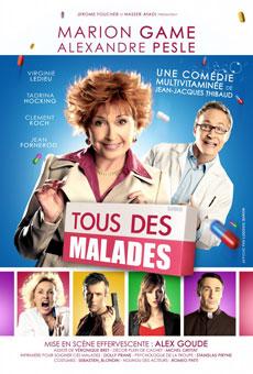 Tous des malades, de Jean-Jacques Thibaud, théâtre à Vauvert, Gard, le 15 mars 2015