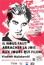 17e Printemps des Poètes à Lyon et dans l'agglomération « L'insurrection poétique »