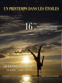 « Un printemps dans les Etoiles » : la nouvelle édition du 16e Festival International du Cirque Contemporain de la Seyne sur Mer.