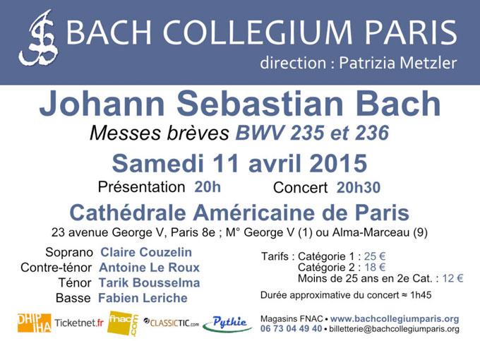 Messes brèves de Bach, Cathédrale américaine de Paris, le 11 avril 2015