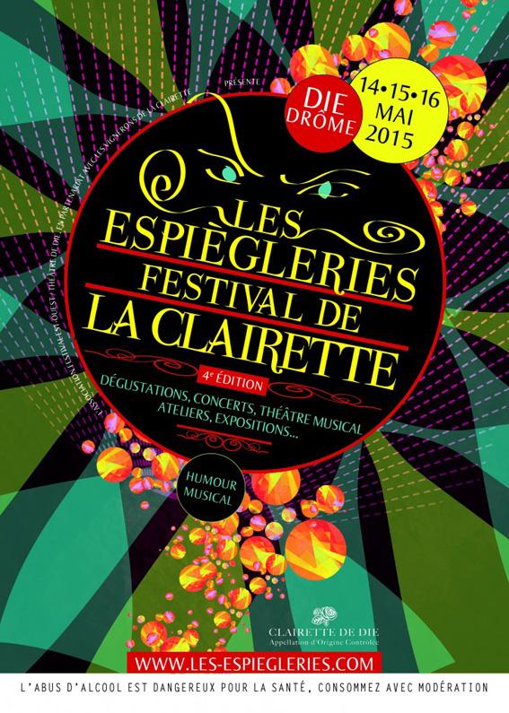 Les Espiègleries Festival de la Clairette, 4e édition / les 14-15-16 mai 2015