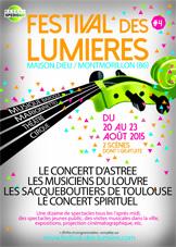 Festival des Lumières, Maison-Dieu, Montmorillon (86) du 20 au 23 août 2015