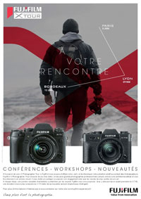 Fujifilm X-Photographer Tour en mode roadshow ! Le 29 mai à Lyon - Le 5 juin à Paris - Le 12 juin à Bordeaux