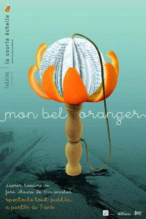 Festival d'Avignon Off 2015 : « Mon bel oranger » au Chapeau d'Ebène Théâtre, du 4 au 26 juillet à 12h