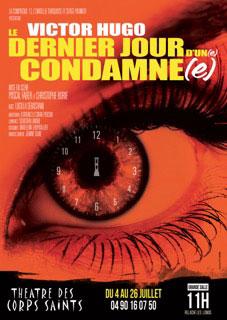 Festival d'Avignon Off 2015 : Le dernier jour d'un condamné, Cie 13, au théâtre des Corps Saints, à 11h, du 4 au 26 juillet