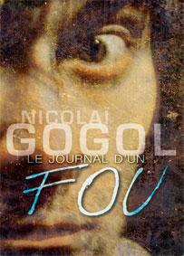Festival d'Avignon Off 2015 : Le Journal d'un Fou de Nicolaï Gogol, Magasin Théâtre, 11h, du 4 au 26 juillet
