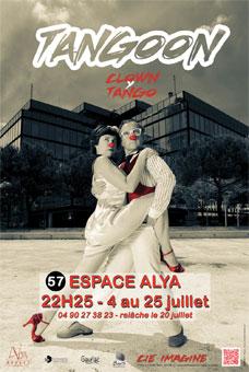 Festival d'Avignon Off 2015 : Tangoon, Espace Alya, du 4 au 25 juillet à 22h25