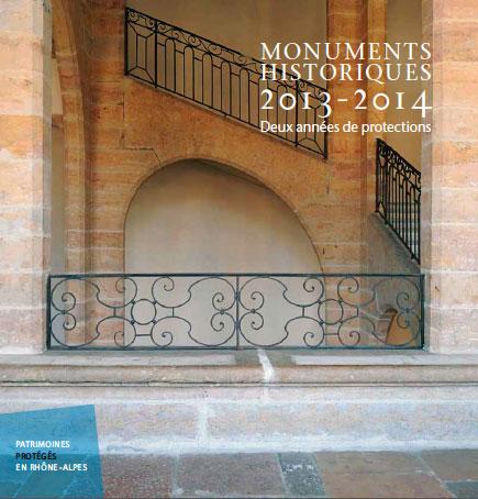 Parution de « Monuments historiques 2013-2014 -Deux années de protections en Rhône-Alpes »