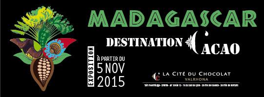 Exposition « Madagascar, Destination cacao » à la Cité du Chocolat Valrhona de Tain-L'Hermitage, Drôme