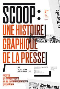 Scoop : une histoire graphique de la presse, Musée de l'Imprimerie, Lyon, jusq'au 31 janvier 2016