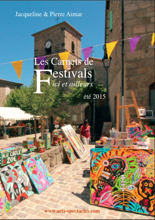 Carnets 2015 de Festivals ici et ailleurs