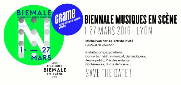 Biennale Musiques en Scène de Lyon, du 1er au 27 mars 2016