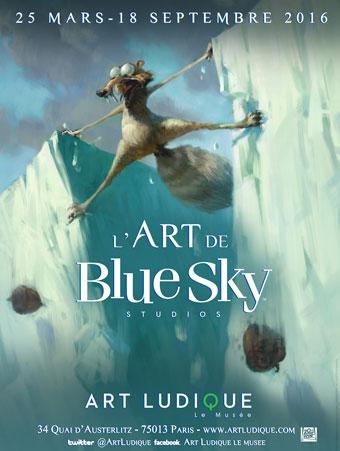 Exposition L'Art de Blue Sky Studios, Art Ludique-Le Musée, Paris, du 25 mars au 18 septembre 2016