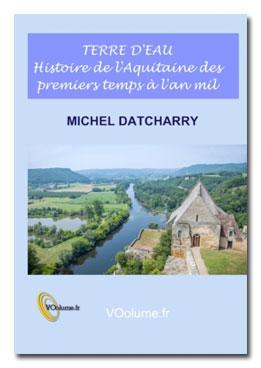 « Terre d'eau », l'Aquitaine mise en lumière et en mots par Michel Datcharry