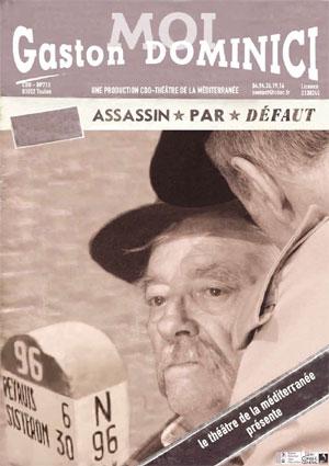 « Moi, Gaston Dominici, assassin par défaut », d'André Neyton, Espace Comedia à Toulon, le 11 mars 2016 à 20h45
