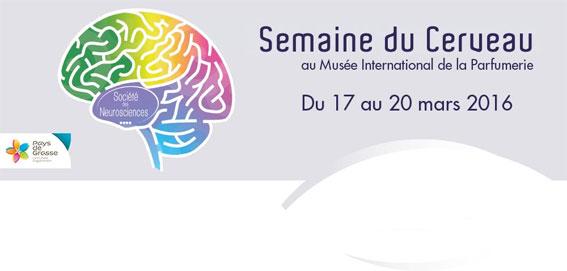 La semaine du cerveau du 17 au 20 mars 2016. Le programme au Musée International de la Parfumerie à Grasse