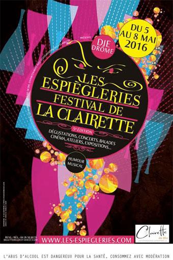 5e édition des Espiègleries – Festival de la Clairette, Die, Drôme, les 5, 6, 7 et 8 mai 2016