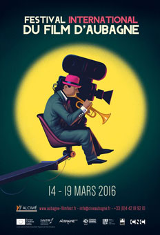 Festival international du film d'Aubagne (FIFA) du 14 au 19 mars 2016
