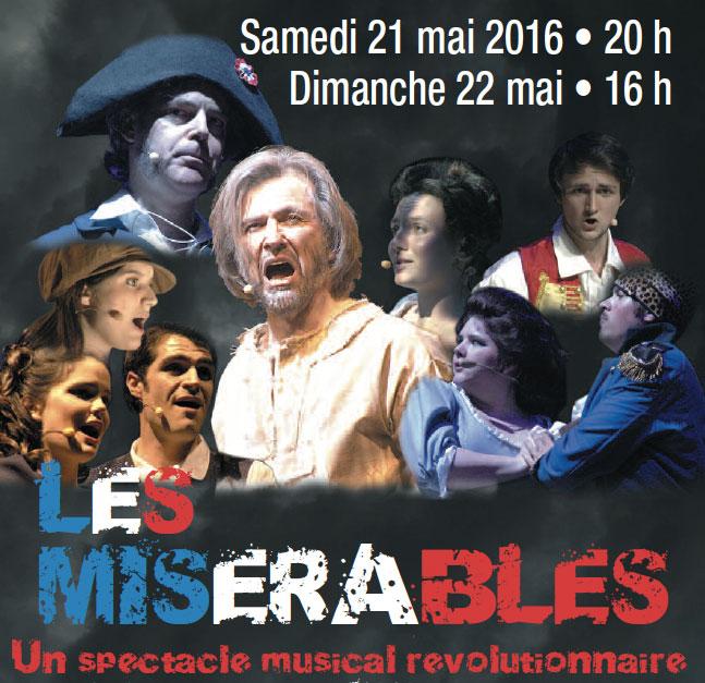 Les Misérables, d'après Victor Hugo, Amphithéâtre de Rodez, les samedi 21 mai 2016 à 20 h et dimanche 22 mai 2016 à 16 h