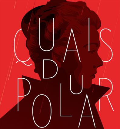 12e édition de Quais du Polar du 1er au 3 avril 2016 à Lyon et en région